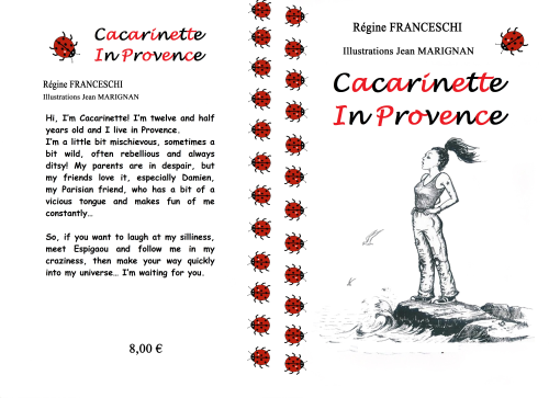 Cacarinette In Provence, 1st volume.