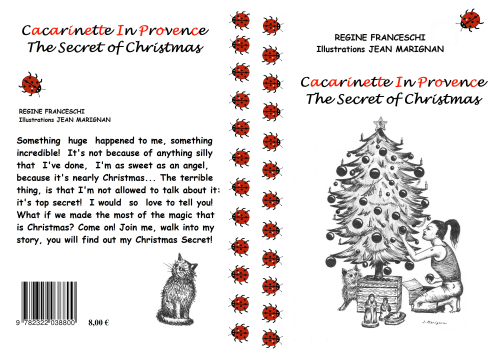 Cacarinette In Provence, The Secret of Christmas, 2nd volume.